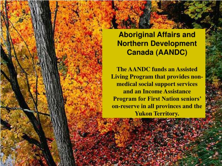Aboriginal Affairs and Northern Development Canada (AANDC)