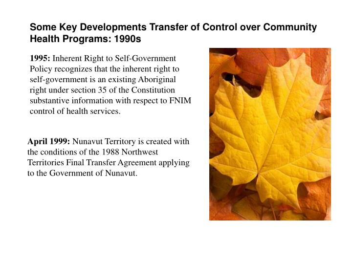 Some Key Developments Transfer of Control over Community Health Programs: 1990s