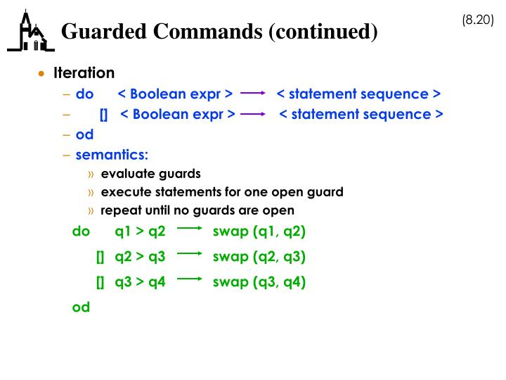 Guarded Commands (continued)