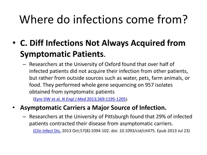 Where do infections come from?