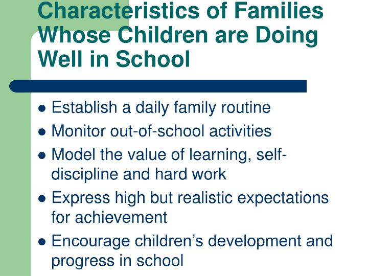 Characteristics of Families Whose Children are Doing Well in School