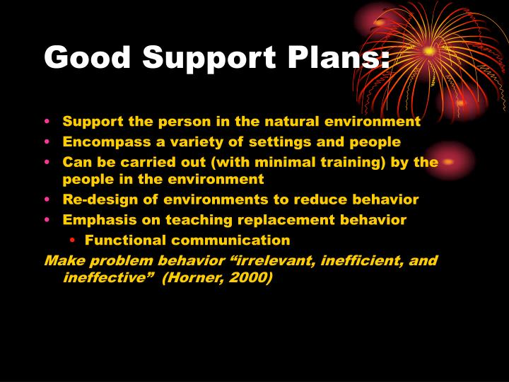 Good Support Plans: