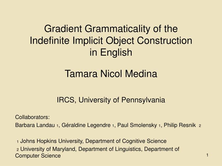 Gradient Grammaticality of the