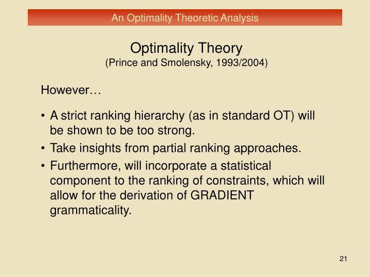 An Optimality Theoretic Analysis