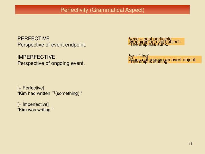 Perfectivity (Grammatical Aspect)
