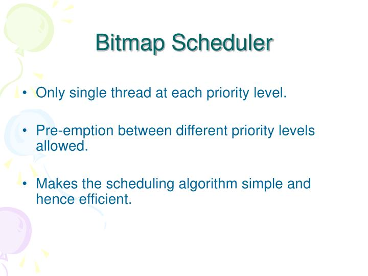 Bitmap Scheduler
