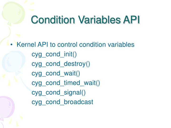 Condition Variables API