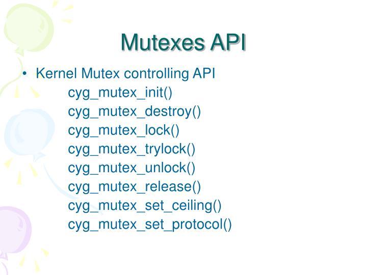 Mutexes API