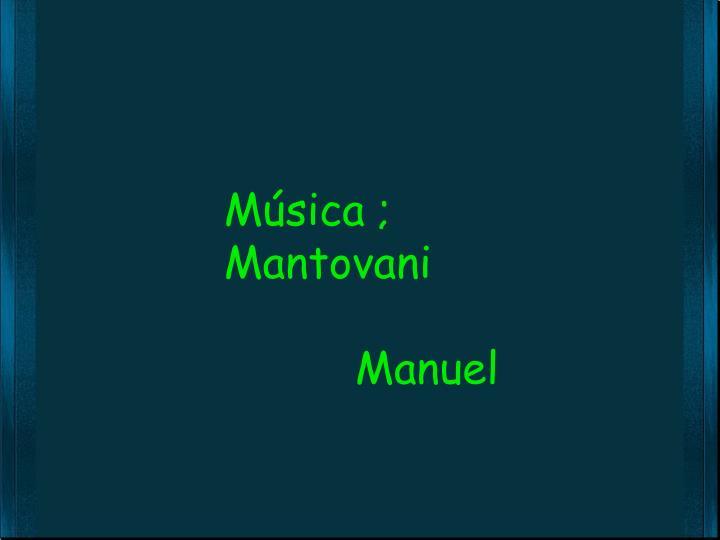 Música ;  Mantovani