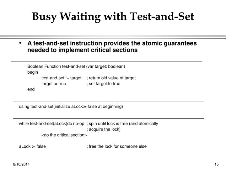 Busy Waiting with Test-and-Set