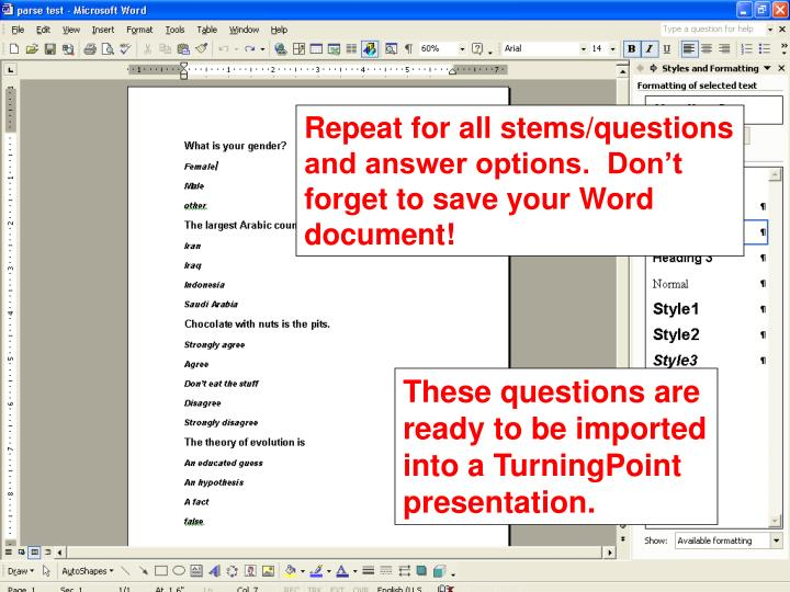 Repeat for all stems/questions and answer options.  Don't forget to save your Word document!