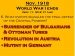 nov 1918 world war i ends nov 11 1918 @11am