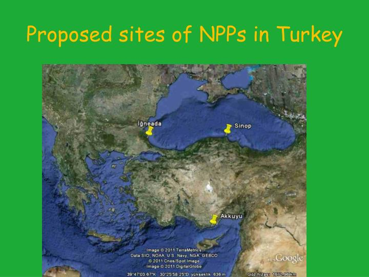 Proposed sites of NPPs in Turkey