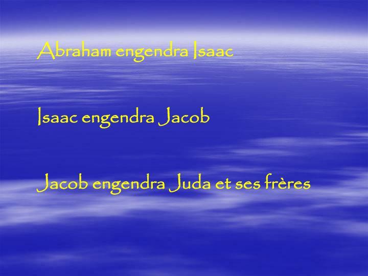 Abraham engendra Isaac