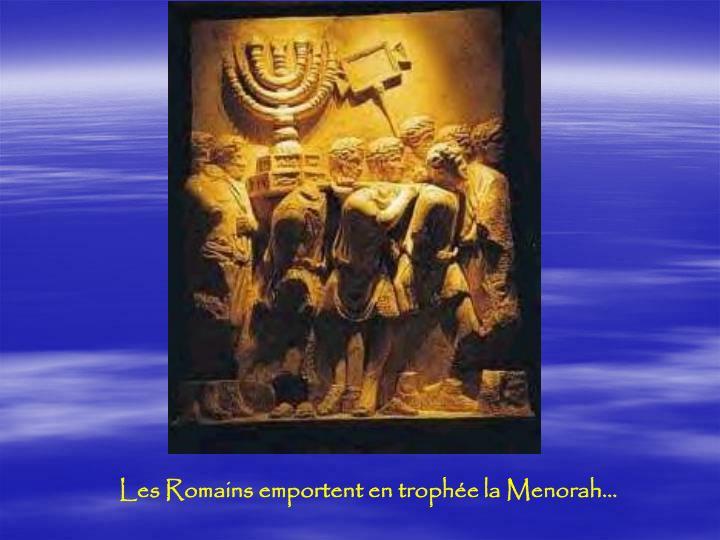 Les Romains emportent en trophée la Menorah…