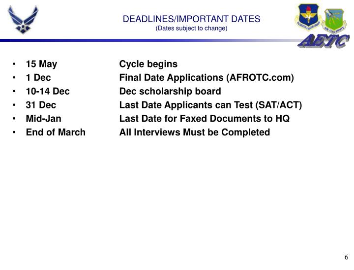 DEADLINES/IMPORTANT DATES