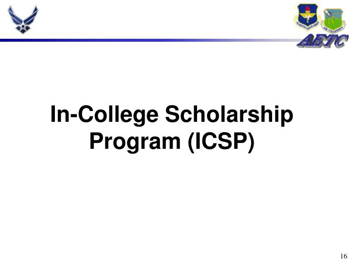 In-College Scholarship Program (ICSP)