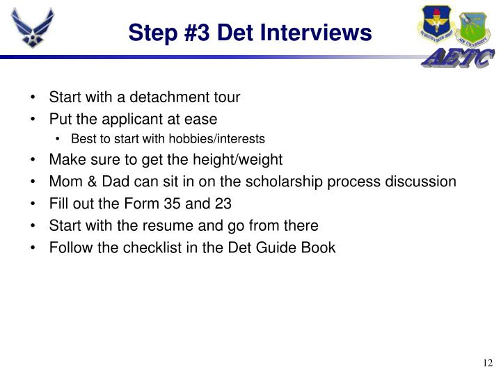 Step #3 Det Interviews