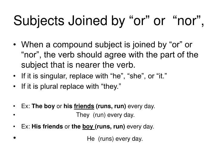 "Subjects Joined by ""or"" or  ""nor"","