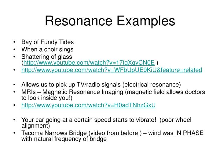 Resonance Examples