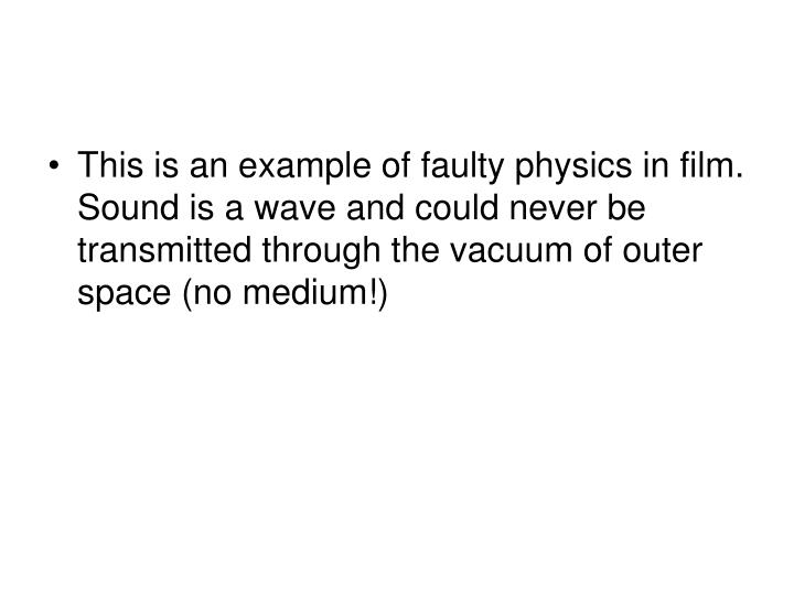 This is an example of faulty physics in film. Sound is a wave and could never be transmitted through the vacuum of outer space (no medium!)
