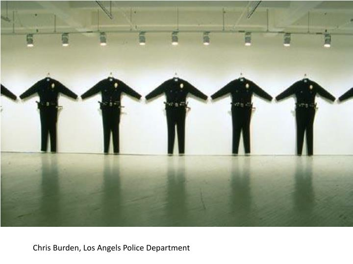 Chris Burden, Los Angels Police Department
