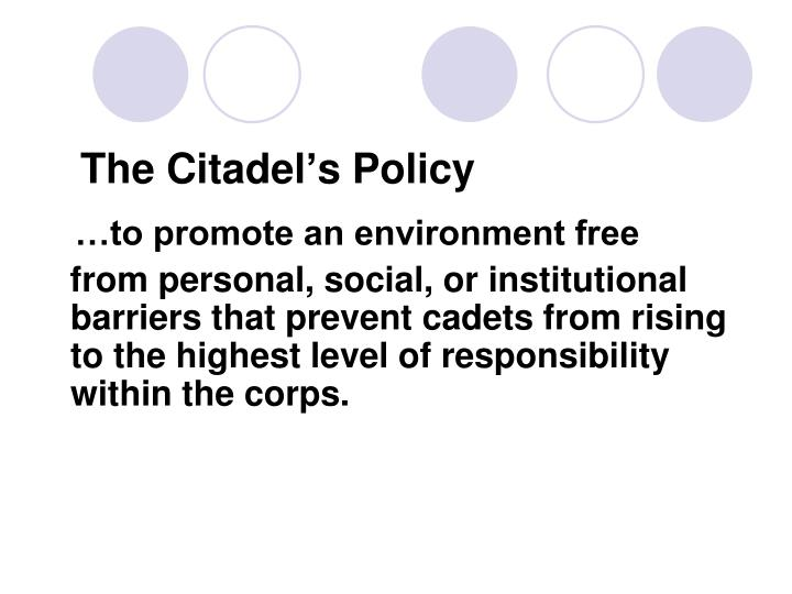 The citadel s policy