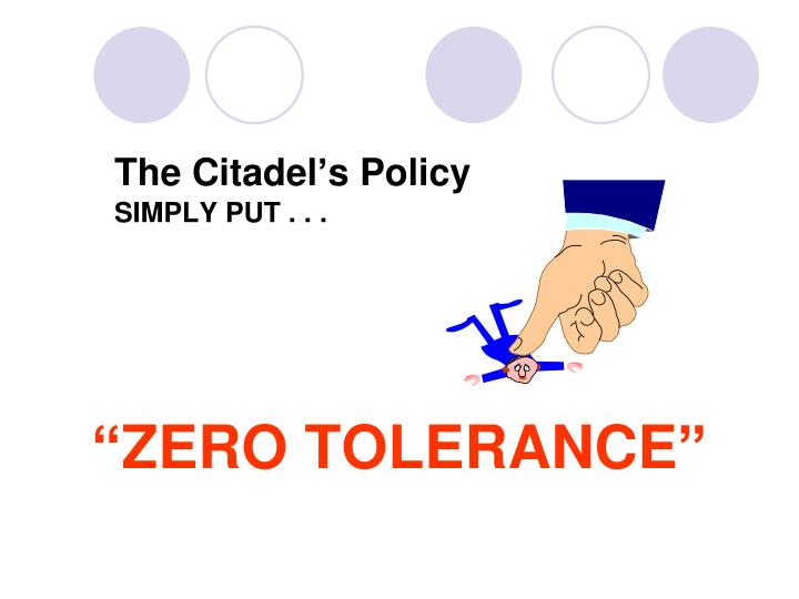 The Citadel's Policy