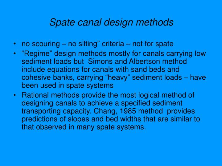 Spate canal design methods