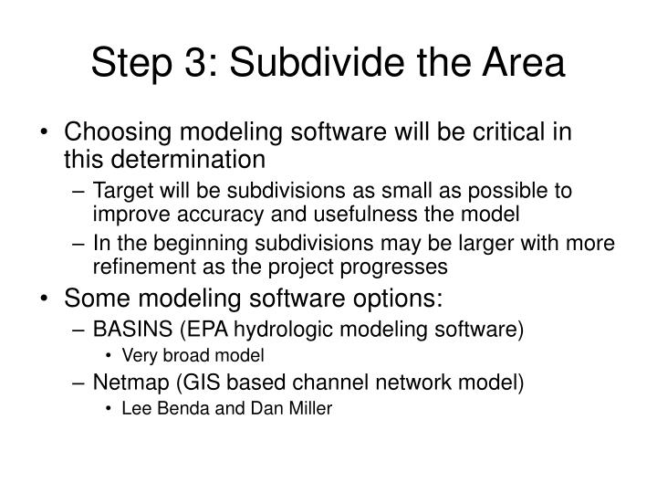 Step 3: Subdivide the Area