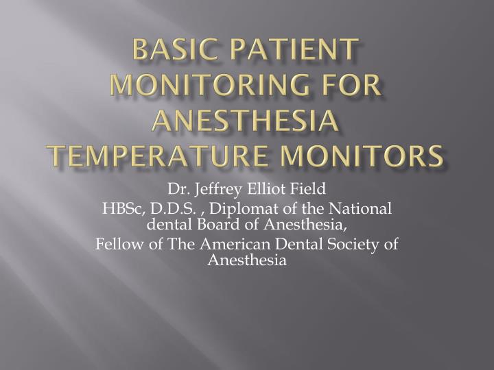 Basic Patient Monitoring For Anesthesia