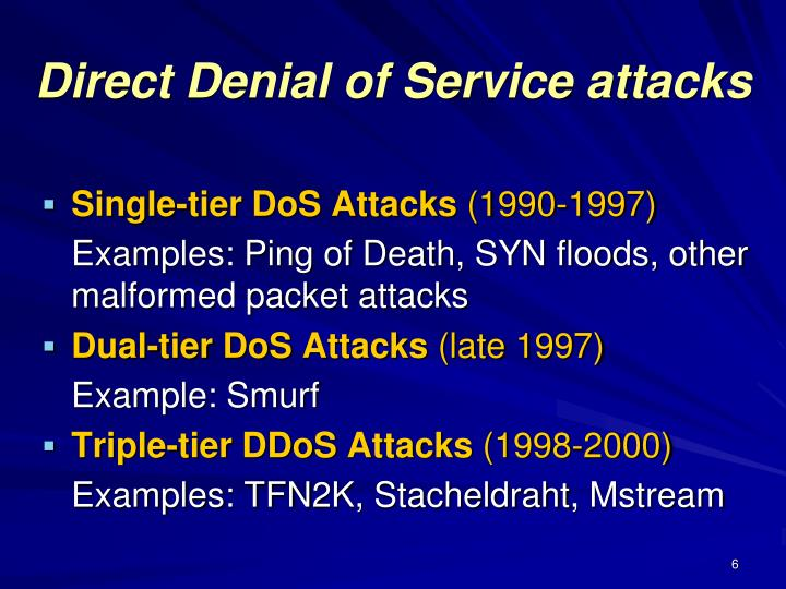 Direct Denial of Service attacks