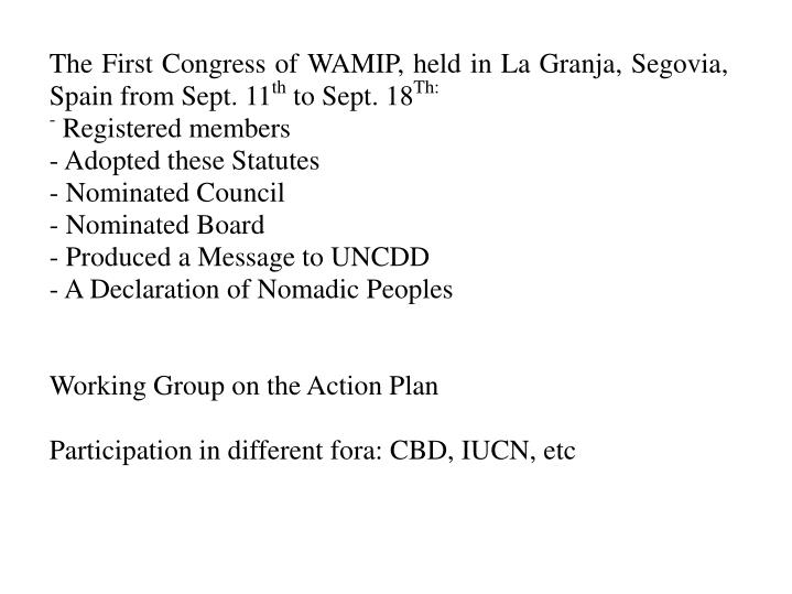 The First Congress of WAMIP, held in La Granja, Segovia, Spain from Sept. 11