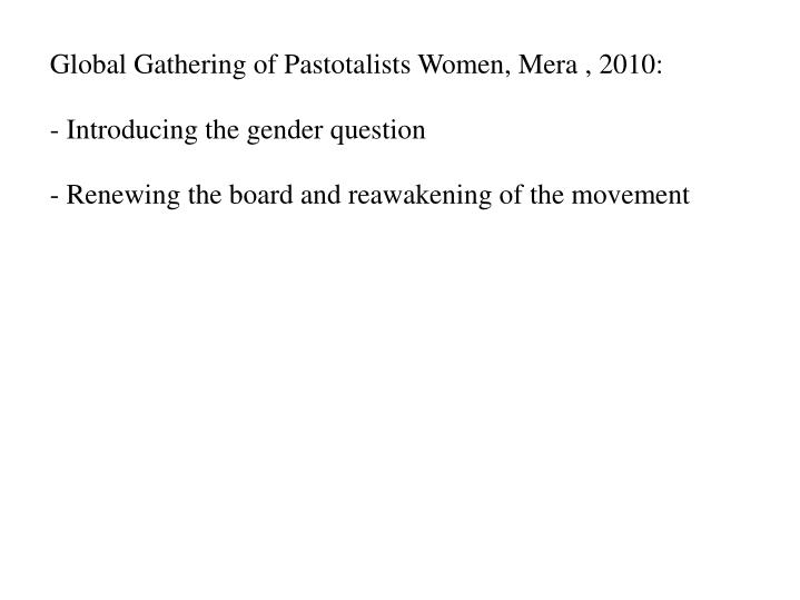 Global Gathering of Pastotalists Women, Mera , 2010: