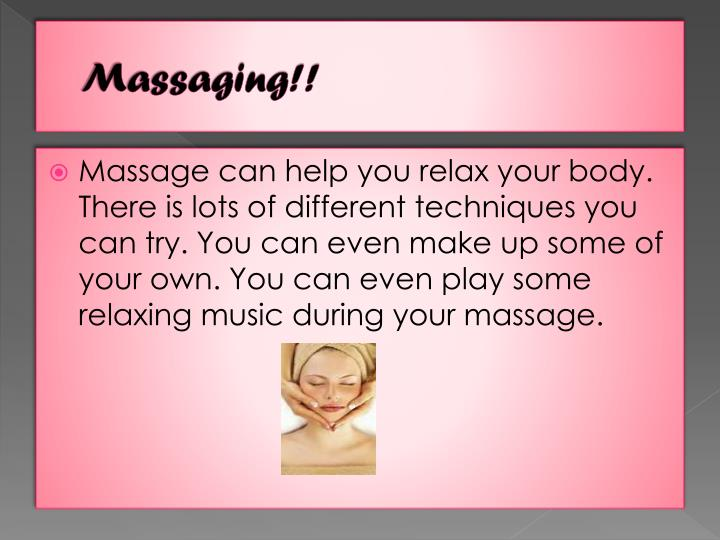 Massaging!!