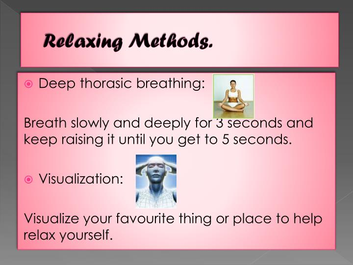Relaxing Methods.