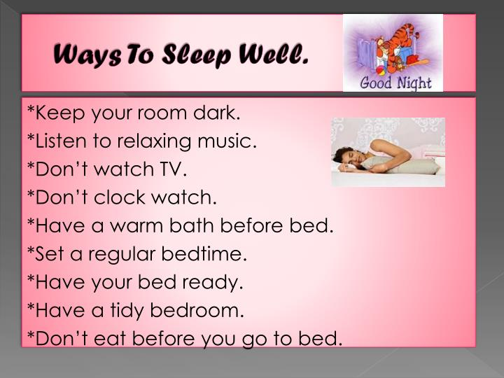 Ways To Sleep Well.