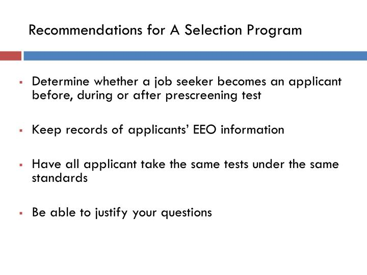 Recommendations for A Selection Program