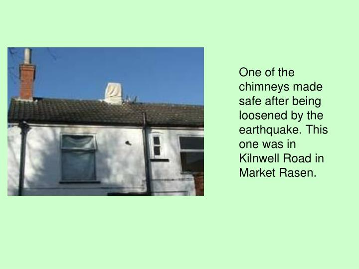 One of the chimneys made safe after being loosened by the earthquake. This one was in Kilnwell Road in Market Rasen.