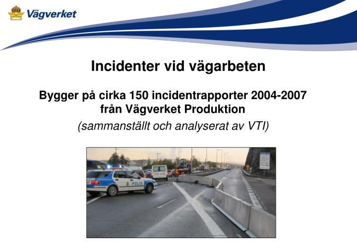 Incidenter vid vägarbeten