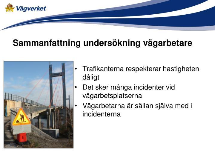 Sammanfattning undersökning vägarbetare