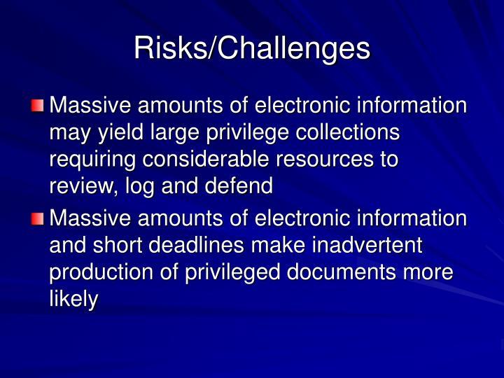 Risks/Challenges