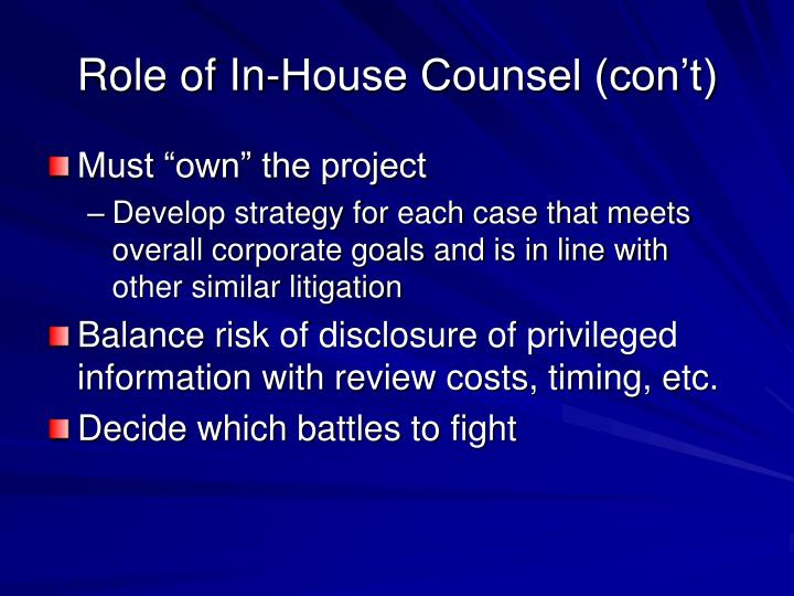 Role of In-House Counsel (con't)