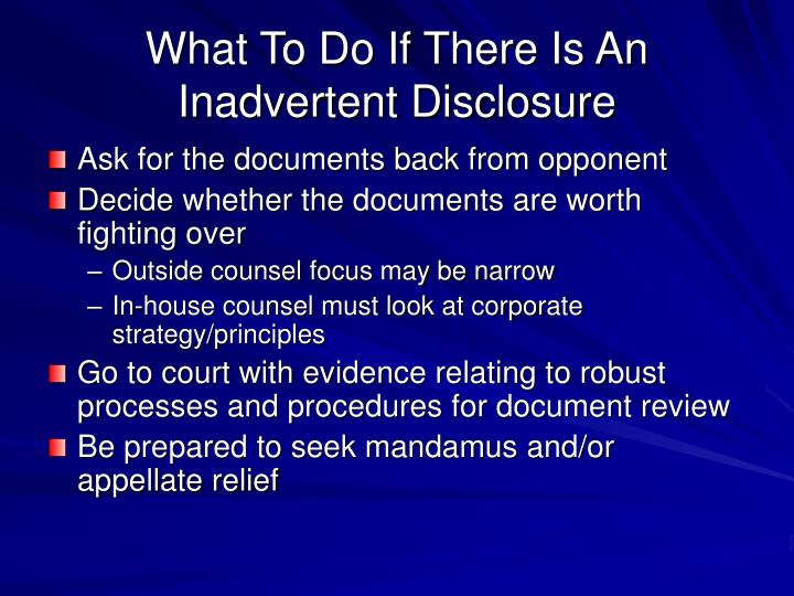 What To Do If There Is An Inadvertent Disclosure