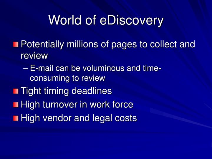 World of ediscovery