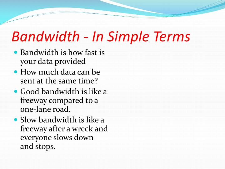 Bandwidth - In Simple Terms