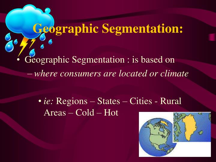 Geographic Segmentation: