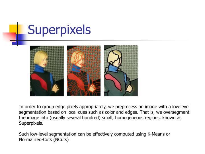 Superpixels