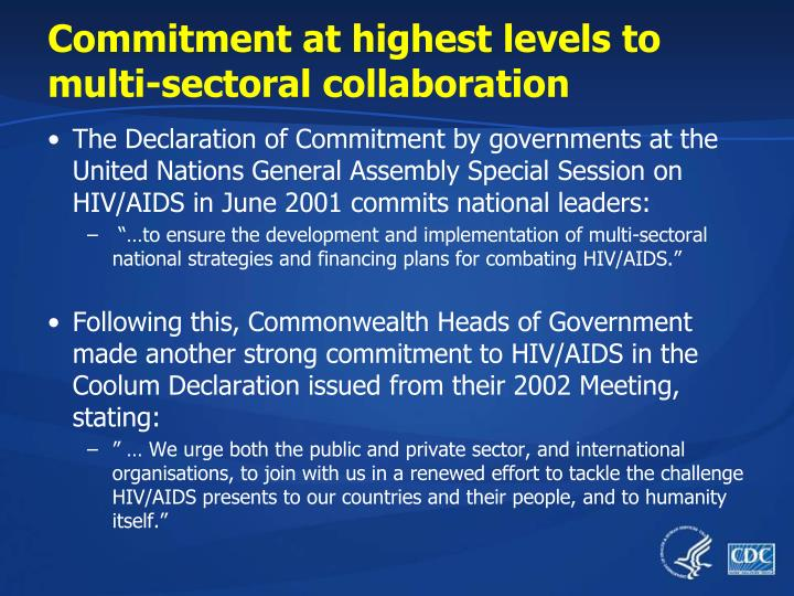 Commitment at highest levels to multi-sectoral collaboration