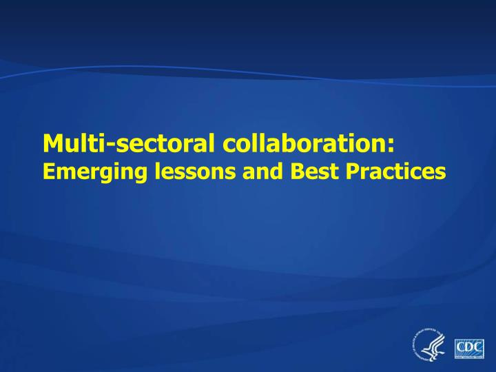 Multi-sectoral collaboration: